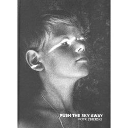 Piotr Zbierski: Push the Sky Away (Polish Language Edition)