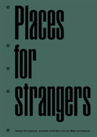 Places for Strangers