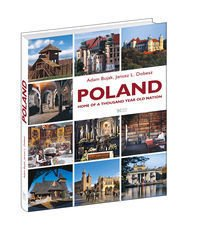 Poland Home of the thousand year old nation