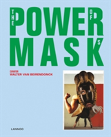 Power Mask The Power of Masks