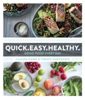 Quick. Easy. Healthy Good Food Every Day