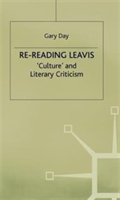 Re-Reading Leavis Culture and Literary Criticism