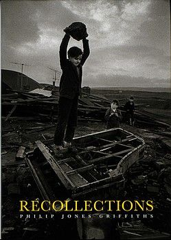 Recollections: Philip Jones Griffiths
