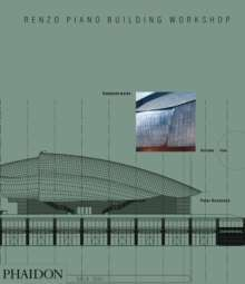 Renzo Piano Building Workshop; Complete Works Volume 5