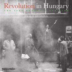 Revolution in Hungary - The 1956 Budapest Uprising
