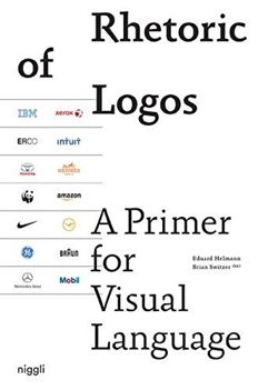 Rhetoric of Logos: A Primer for Visual Language