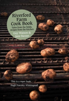 Riverford Farm Cook Book Tales from the Fields, Recipes from the Kitchen