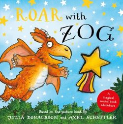 Roar with Zog. A Magical Sound Book Adventure