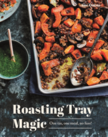 Roasting Tray Magic One Tin, One Meal, No Fuss!