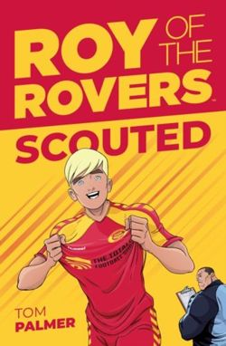 Roy Of The Rovers : Scouted