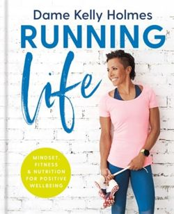 Running Life : Mindset, fitness & nutrition for positive wellbeing