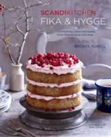 ScandiKitchen: Fika and Hygge Comforting Cakes and Bakes from Scandinavia with Love