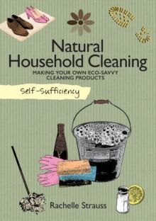 Self-Sufficiency: Natural Household Cleaning