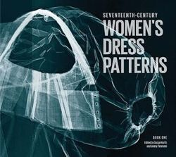 Seventeenth-Century Women's Dress Patterns