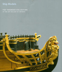 Ship Models in the Thomson Collection at the Art Gallery of Ontario