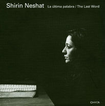 Shirin Neshat – The Last Word