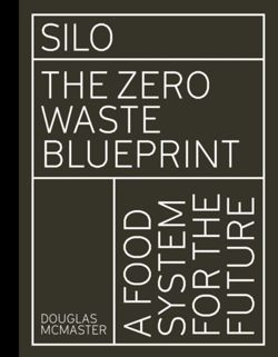 Silo : The Zero Waste Blueprint