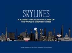 Skylines A Journey Through 50 Skylines of the World's Greatest Cities