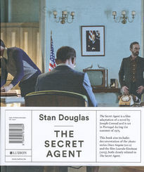 Stan Douglas – The Secret Agent
