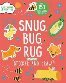 Start Little Learn Big Snug, Bug, Rug Sticker
