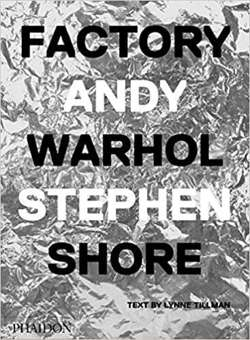 Stephen Shore – Factory: Andy Warhol (German edition)