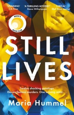 Still Lives : The stunning Reese Witherspoon Book Club thriller!
