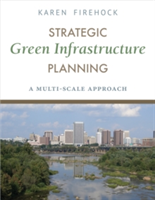 Strategic Green Infrastructure Planning A Multi-Scale Approach