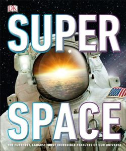 SuperSpace : The furthest, largest, most incredible features of our universe