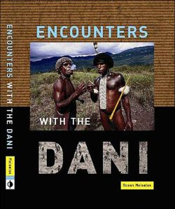 Susan Meiselas: Encounters with the Dani - Stories from the Baliem Valley