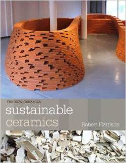 Sustainable Ceramics A Practical Guide