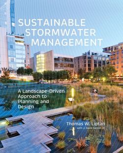 Sustainable Stormwater Management A Landscape-Driven Approach to Planning and Design