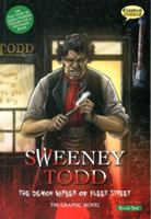 Sweeney Todd the Graphic Novel Quick Text The Demon Barber of Fleet Street
