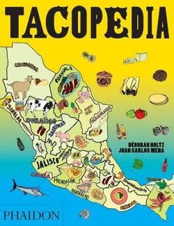 Tacopedia The Taco Encyclopedia