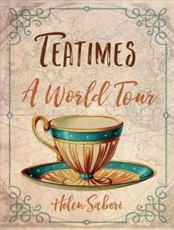 Teatimes A World Tour