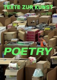 Texte Zur Kunst. Issue no. 103 / September 2016 POETRY