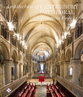 The Architecture of Canterbury Cathedral