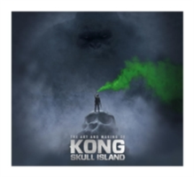 The Art and Making of Kong Skull Island