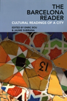 The Barcelona Reader Cultural Readings of a City