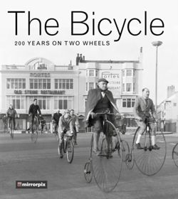 The Bicycle : 200 Years on Two Wheels