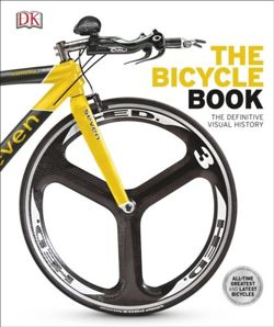 The Bicycle Book: The Definitive Visual History