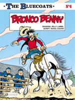 The Bluecoats:  Bronco Benny
