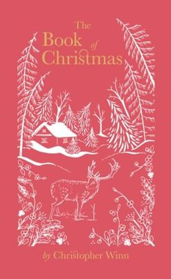 The Book of Christmas: The Hidden Stories Behind Our Festive Traditions