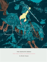 The Complete Crepax The Time Eater and Other Stories