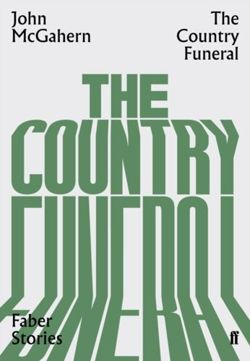 The Country Funeral : Faber Stories