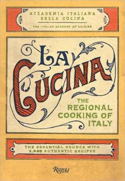 The Cucina Regional Cooking of Italy
