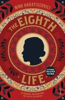 The Eighth Life : (for Brilka)