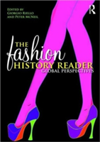 The Fashion History Reader Global Perspectives