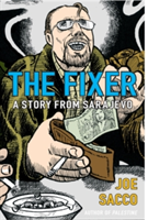 The Fixer A Story from Sarajevo