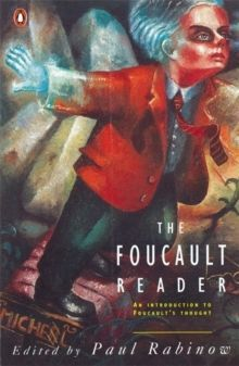 The Foucault Reader : An Introduction to Foucault's Thought