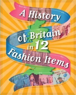 A History of Britain in 12... Fashion Items